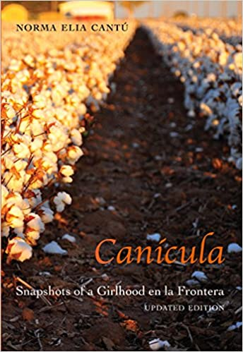 Canícula: Snapshots of a Girlhood en la Frontera Updated Edition Edition, Kindle Edition
