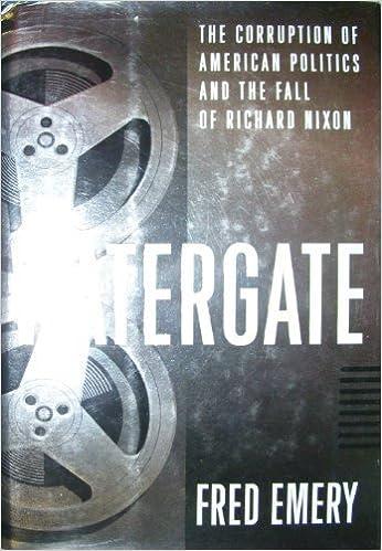 Watergate Corruption and Fall of Richard Nixon: Fred Emery: 9780224036948: Amazon.com: Books