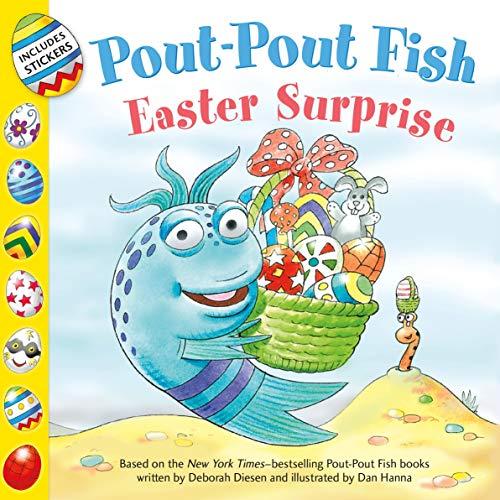 Book cover from Pout-Pout Fish: Easter Surprise (A Pout-Pout Fish Paperback Adventure) by Deborah Diesen