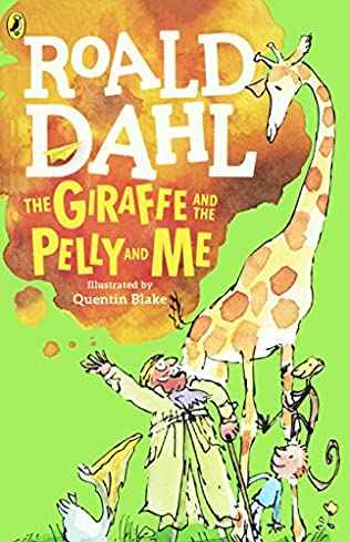 book cover of The Giraffe and the Pelly and Me