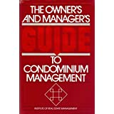 Owner's and Manager's Guide to Condominium Management