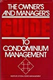 img - for Owner's and Manager's Guide to Condominium Management book / textbook / text book