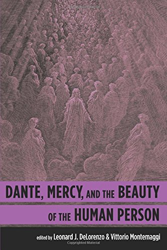 Dante, Mercy, and the Beauty of the Human Person pdf epub