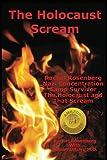 The Holocaust Scream, Rachel Rosenberg and Robert Urban, 1482338750