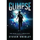 Glimpse (The Dean Curse Chronicles) (Volume 1)