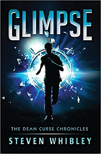 Glimpse (The Dean Curse Chronicles) (Volume 1): Steven B ...