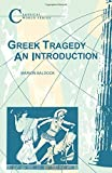 img - for Greek Tragedy (Classical World) by Marion Baldock (1993-08-02) book / textbook / text book