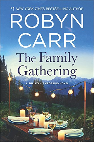 The Family Gathering (Sullivan's Crossing) cover
