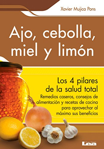 Ajo, cebolla, miel y limón (Spanish Edition) - Kindle edition by Xavier Mujica Pons. Cookbooks, Food & Wine Kindle eBooks @ Amazon.com.