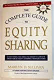 img - for The Complete Guide to Equity Sharing: Everything You Need to Know to Create Profitable Equity Sharing Transactions book / textbook / text book