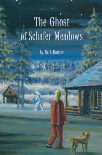 The Ghost of Schafer Meadows
