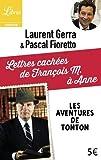 Lettres cachées de François M. à Anne : Les aventures de Tonton
