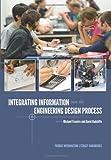 Integrating Information into the Engineering Design Process (Purdue Information Literacy Handbooks)