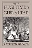 img - for Fugitive's Gibraltar: Escaping Slaves and Abolitionism in New Bedford, Massachusetts book / textbook / text book