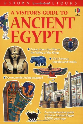 A Visitor's Guide to Ancient Egypt (Time Tours (Usborne)) PDF