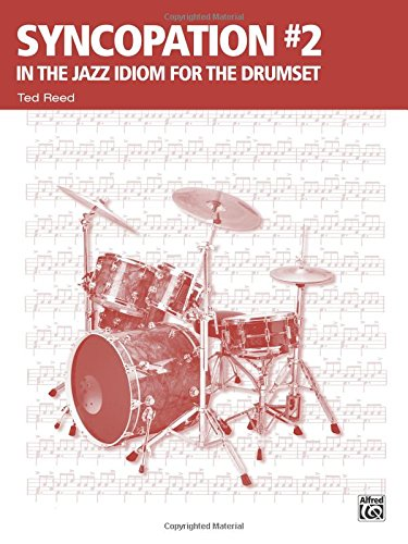 Syncopation No. 2 In the Jazz Idiom for the Drum Set (Ted Reed Publications) [Reed, Ted] (Tapa Blanda)