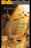 O Baronato de Shoah: A Canção do Silêncio: 1