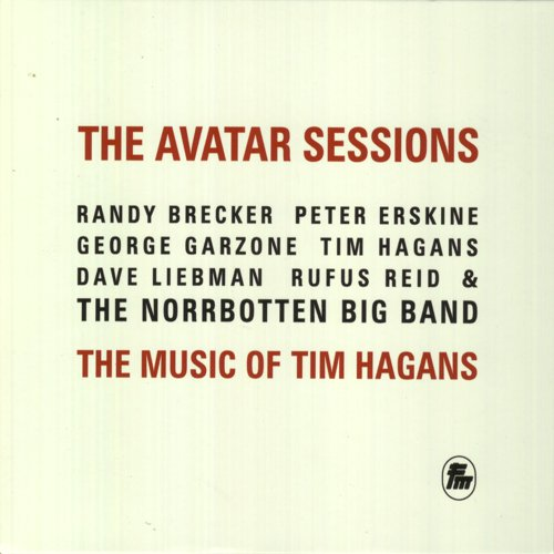 The Avatar Sessions - The Music Of Tim Hagans