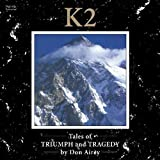 K2 Tales of Triumph & Tragedy by DON AIREY (2013-05-04)