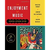 The Enjoyment of Music (Second Essential Listening Edition)
