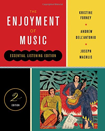 The Enjoyment of Music (Second Essential Listening - Songbook 2nd Edition