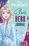 Disney Frozen 2: Journey of Sisters: Elsa and Anna's Hero Journal (A Hero Journal)