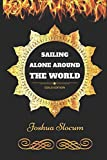 Image of Sailing Alone Around The World: By Joshua Slocum - Illustrated