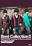 バンドスコア the pillows  / Best Collection II (BAND SCORE)