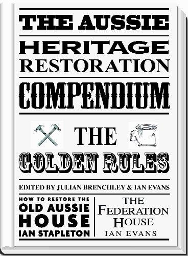 The Aussie Heritage Restoration Compendium por Ian Evans,Ian Stapleton,Julian Brenchley