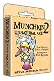 Limited Time Offer on Munchkin 2 - Unnatural Axe.