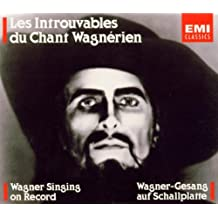 Wagner Singing On Record
