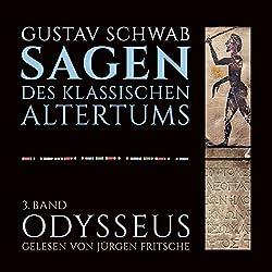 Odysseus (Die Sagen des klassischen Altertums Band 3, Buch 2-3)