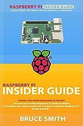 Raspbery Pi Insider Guide (English Edition)