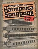 American Harmonica Songbook: (Blues Harp in C)