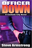Officer Down, Steve Armstrong, 059531712X