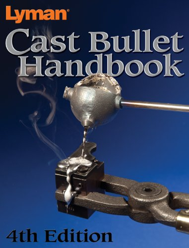 Lyman Cast Bullet Handbook 4Th Edition by Lyman