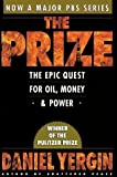 img - for The Prize: The Epic Quest for Oil, Money and Power book / textbook / text book