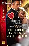 The Greek Tycoon's Secret Heir (Sons of Privilege)