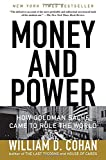 img - for Money and Power: How Goldman Sachs Came to Rule the World book / textbook / text book