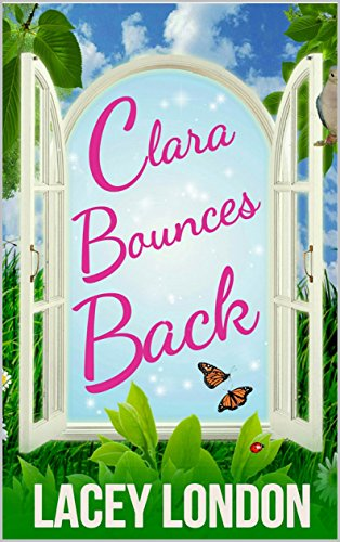 Clara Bounces Back (Clara Andrews Series - Book 10) (Becks Chick)