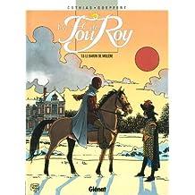 Le Fou du roy - Tome 06 : Le Baron de Molière (French Edition)