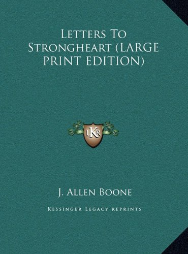 Letters To Strongheart (LARGE PRINT EDITION) pdf epub