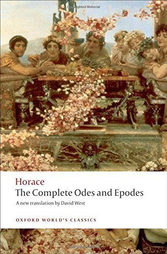 The Complete Odes and Epodes (Oxford World's Classics) by Horace (2008-12-15)