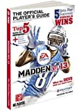 Madden NFL 13: The Official Player's Guide (Prima Official Game Guides)
