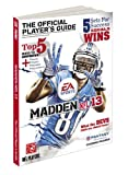 Madden NFL 13: The Official Players Guide (Prima Official Game Guides)