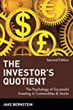 img - for The Investor's Quotient: The Psychology of Successful Investing in Commodities & Stocks book / textbook / text book