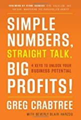 Simple Numbers can guide you to increased business profitability! Take the mystery out of small business finance with this no-frills guide to understanding the numbers that will guide your business out of any financial black hole. Author Greg...