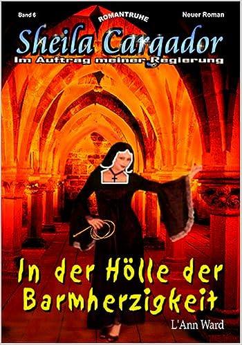 Sheila Cargador, Bd.6 : In der Hölle der Barmherzigkeit: L ...