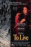 To Live Movie Poster (27 x 40 Inches - 69cm x 102cm) (1994) -(Ge You)(Gong Li)(Niu Ben)(Guo Tao)(Jiang Wu)