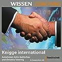 Coaching, Knigge international Hörbuch von Anke Quittschau, Christina Tabernig Gesprochen von: Anke Quittschau, Christina Tabernig